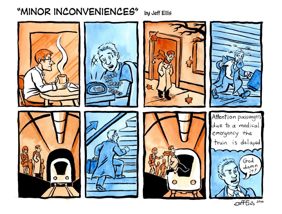 Minor Inconveniences